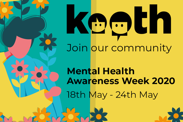 Mental Health Awareness Week - 18th - 24th May 2020